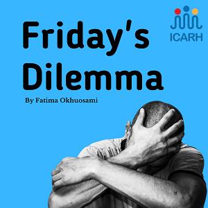 Friday's Dilemma